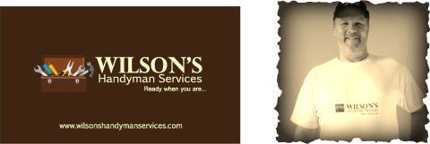 Wilson's Handyman Services... Ready When You Are!